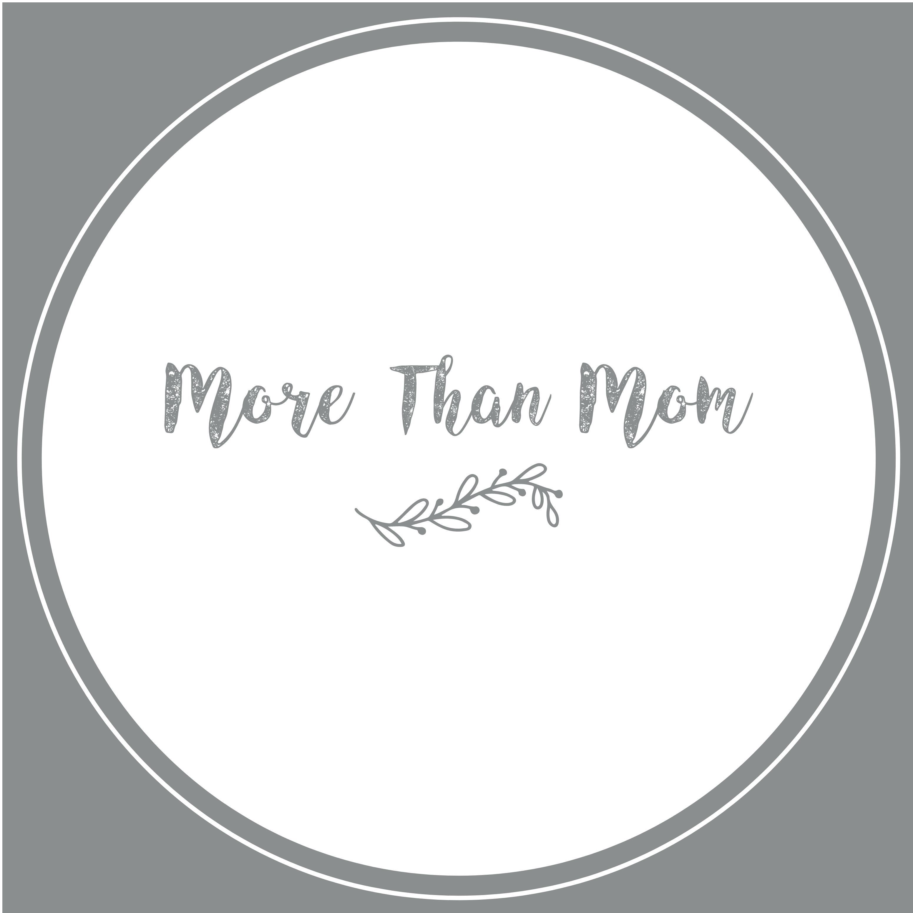 More Than Mom